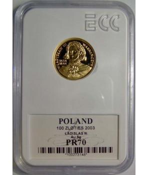 100 zł Władysław III Warneńczyk 2003 GCN PR70