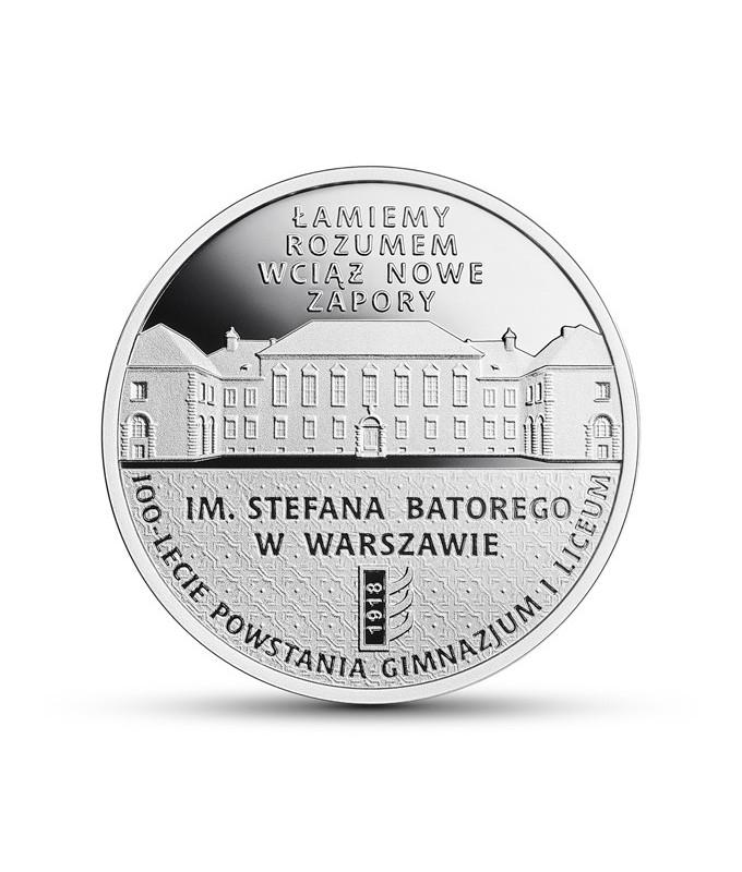 10 zł 10 zł 100-lecie powstania Gimnazjum i Liceum im. Stefana Batorego w Warszawie