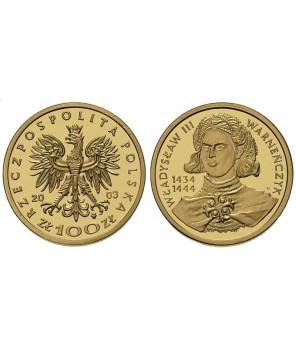 100 zł Władysław III Warneńczyk 2003